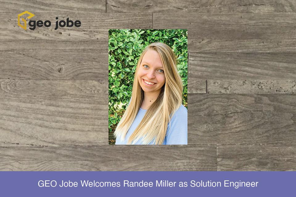 GEO Jobe Welcomes Randee Miller as Solution Engineer