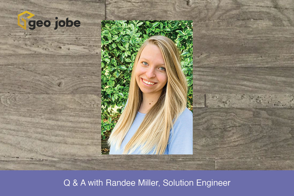 Q & A with Randee Miller, Solution Engineer