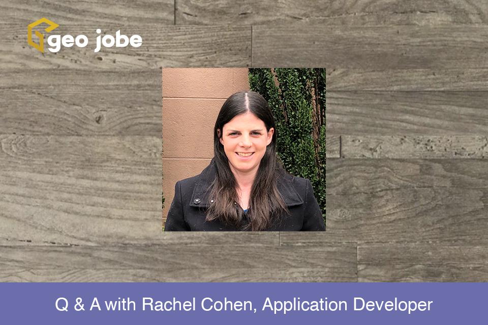 Q & A with Rachel Cohen, Application Developer