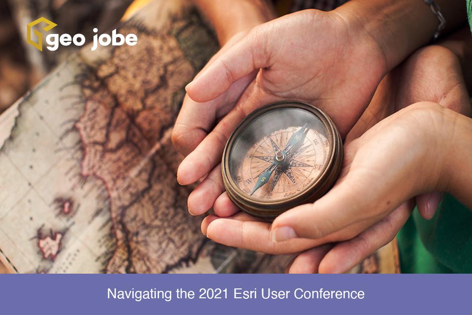 Navigating the 2021 Esri User Conference