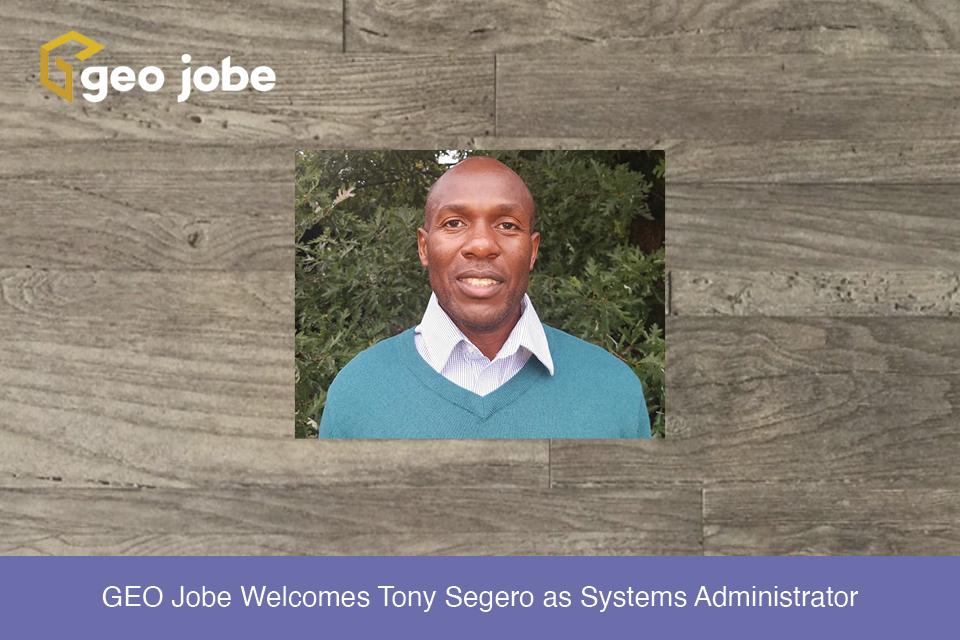 GEO Jobe Welcomes Tony Segero as Systems Administrator