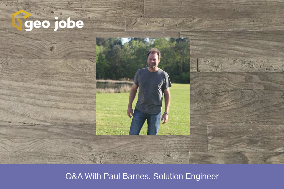 Q&A With Paul Barnes, Solution Engineer