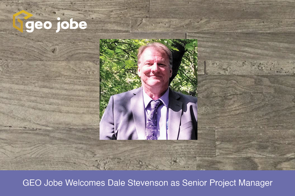GEO Jobe Welcomes Dale Stevenson as Senior Project Manager