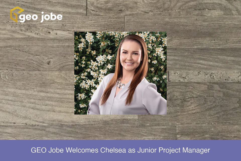 GEO Jobe Welcomes Chelsea as Junior Project Manager